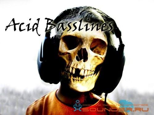 Acid Basslines кислотные басы